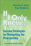 If I Only Knew...Success Strategies for Navigating