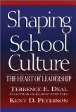 Shaping School Culture: The Heart of Leadership