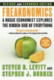 Freakonomics: A Rogue Economist Explores the Hidde